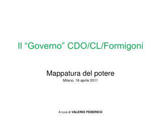 """Il """"Governo"""" CDO/CL/Formigoni"""