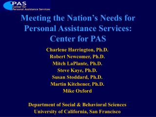 Meeting the Nation's Needs for Personal Assistance Services: Center for PAS