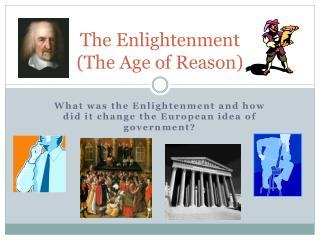 The Enlightenment (The Age of Reason)