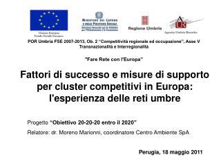 """POR Umbria FSE 2007-2013, Ob. 2 """"Competitività regionale ed occupazione"""", Asse V Transnazionalità e Interregionalità """"F"""