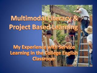 Multimodal Literacy & Project Based Learning :