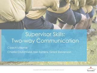 Supervisor Skills: Two-way Communication