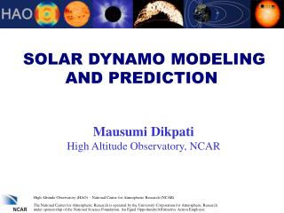 SOLAR DYNAMO MODELING AND PREDICTION
