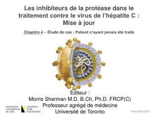 Les inhibiteurs de la protéase dans le traitement contre le virus de l'hépatite C: Mise à jour