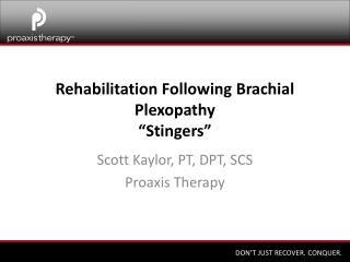 "Rehabilitation Following Brachial Plexopathy ""Stingers"""