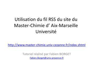 Utilisation du fil RSS du site du Master-Chimie d' Aix-Marseille Université