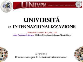 UNIVERSITÁ e internazionalizzazione