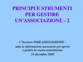 PRINCIPI E STRUMENTI PER GESTIRE UN'ASSOCIAZIONE - 2