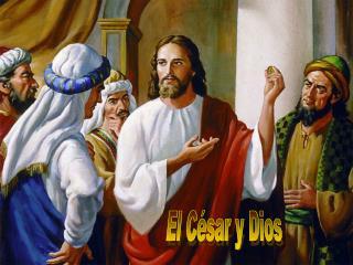 El C�sar y Dios