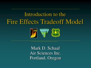 Introduction to the Fire Effects Tradeoff Model