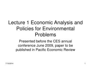 Lecture 1 Economic Analysis and Policies for Environmental Problems