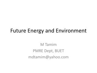 Future Energy and Environment