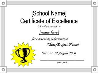 [School Name]  Certificate of Excellence