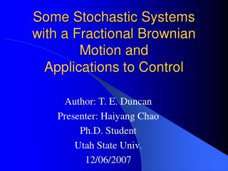 Some Stochastic Systems with a Fractional Brownian Motion and Applications to Control