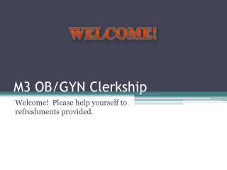 M3 OB/GYN Clerkship