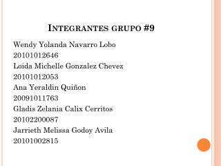 Integrantes grupo #9