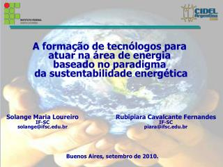 Solange Maria Loureiro IF-SC solange@ifsc.edu.br