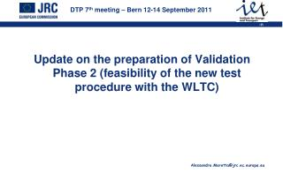 DTP 7 th  meeting – Bern 12-14 September 2011