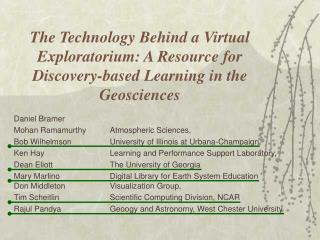 The Technology Behind a Virtual Exploratorium:  A Resource for Discovery-based Learning in the Geosciences