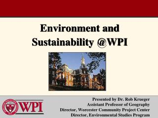 Environment and Sustainability @WPI