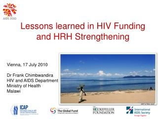 Lessons learned in HIV Funding and HRH Strengthening