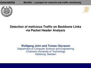 Detection of malicious Traffic on Backbone Links via Packet Header Analysis