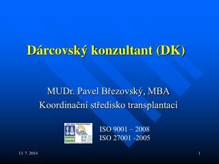Dárcovský konzultant (DK)
