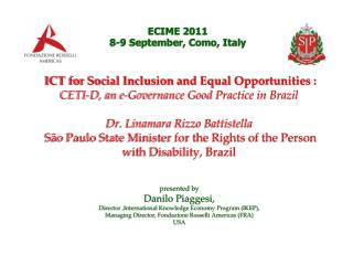 presented by Danilo Piaggesi,  Director ,International Knowledge Economy Program ( IKEP ), Managing Director,  Fondazio