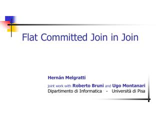 Flat Committed Join in Join