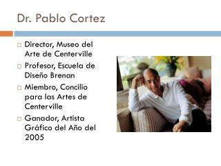 Dr. Pablo Cortez