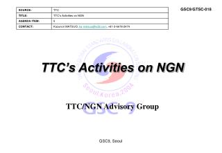 TTC's Activities on NGN