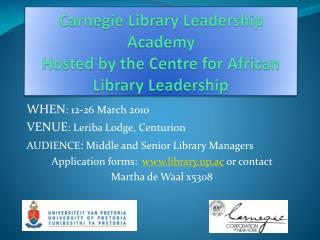 Carnegie Library Leadership Academy Hosted by the Centre for African Library Leadership