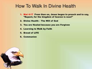How To Walk In Divine Health