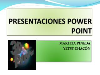 PRESENTACIONES POWER POINT