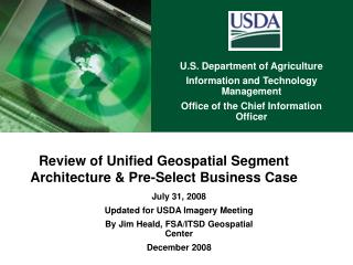 Review of Unified Geospatial Segment Architecture & Pre-Select Business Case