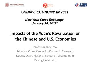 Impacts of the Yuan's Revaluation on the Chinese and U.S. Economies