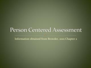 Person Centered Assessment