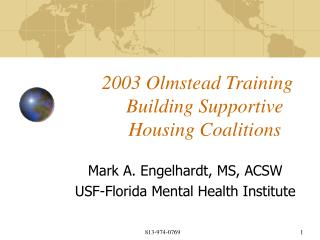 2003 Olmstead Training         Building Supportive         Housing Coalitions
