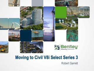 Moving to Civil V8i Select Series 3