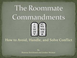 The Roommate Commandments