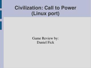 Civilization: Call to Power (Linux port)