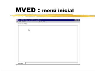 MVED :  menú inicial
