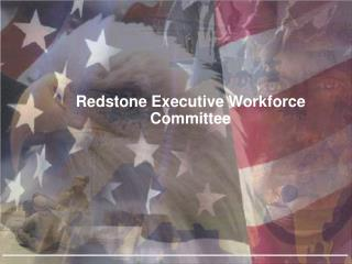 Redstone Executive Workforce Committee