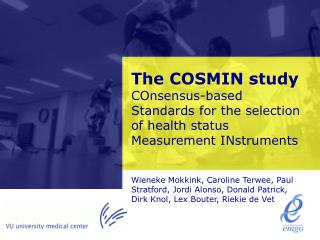 The COSMIN study COnsensus-based Standards for the selection of health status Measurement INstruments