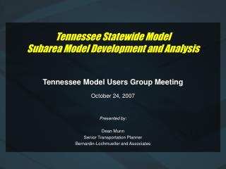 Tennessee Statewide Model Subarea Model Development and Analysis