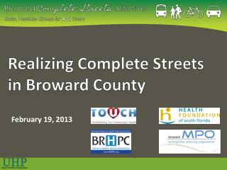 Realizing Complete Streets     in Broward County