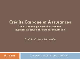 Cédric WELLS - SCOR - MBA ENASS 2009-2011