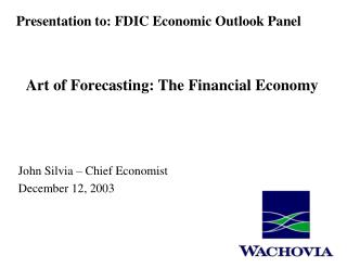 John Silvia – Chief Economist December 12, 2003