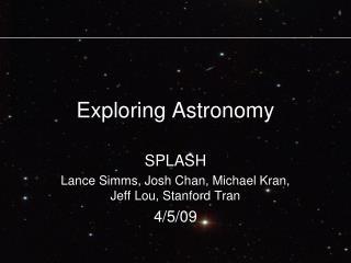 Exploring Astronomy