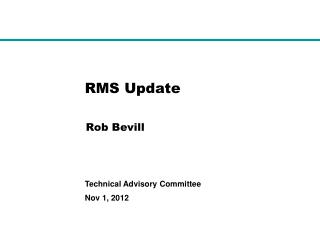 RMS Update